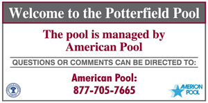 Potterfield Pool is managed by American Pool